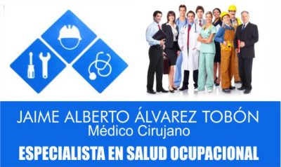 Salud Ocupacional Dr. Jaime Alberto Alvarez Tobón